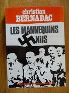 Les MANNEQUINS NUS (Christian Bernadac) - Guerre 1939-45