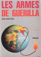 LES ARMES DE GUERILLA ARMEMENT EXPLOSIF PIEGE SABOTAGE - Books