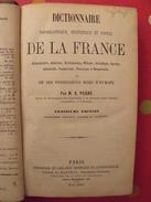 Dictionnaire Topographique Statistique Postal De La France Et Des Possesssion Françaises. A. Peigné. 1863 - Bücher, Zeitschriften, Comics