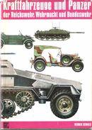 KRAFTFAHRZEUGE PANZER REICHSWEHR WEHRMACHT BUNDESWEHR VEHICULE MILITAIRE ARMEE ALLEMANDE VOITURE CAMION CHENILLETTE CHAR - Vehicles