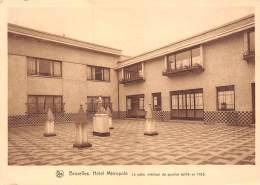 CPM - BRUXELLES - Hôtel Métropole - Le Patio Intérieur Du Quartier éditifé En 1935 - Cafés, Hotels, Restaurants