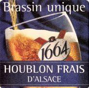 Sous Bock  1664   Brassin Unique Houblon Frais D'Alsace TBE - Sous-bocks