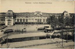 31 TOULOUSE GARE MATABIAU ET ECLUSE - Toulouse