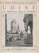 UDINE - La Capitale Della Guerra  - Anni '20 - Documenti Storici