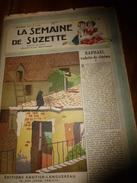1948 LSDS (La Semaine De Suzette): RAPHAËL, VEDETTE DE CINEMA  ; Etc - La Semaine De Suzette