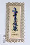 Antique Paper Lace Holy Card - Vendredi Jour De Sacrifice Avec Jesus - Portons La Croix - Imágenes Religiosas