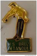 Pin's US BRUZ PETANQUE.35 Ile Et Vilaine. - Bowls - Pétanque