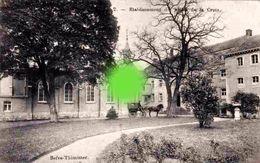 THIMISTER BEFVE  établissement Des Filles De La Croix - Thimister-Clermont
