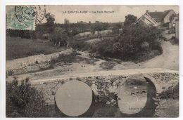 - FRANCE (03) - CPA Ayant Voyagé LA CHAPELAUDE (Allier) 1905 - Le Pont Romain - Edition Lib. Pointud - - France