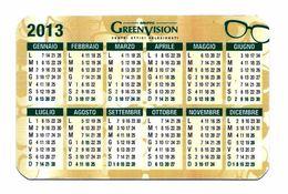Calendarietto Tascabile  - GREEN VISION - Anno 2013. - Calendari