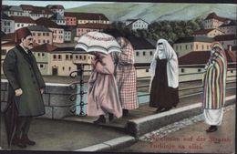 CPA BOSNIEN HERCEGOVINA Türkinnen Auf Der Strasse Turkinje Na Ulici K Und K Militar Post Feldpost Autriche Sarajevo War - Bosnie-Herzegovine