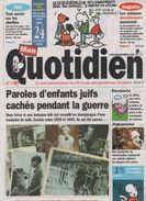 MON QUOTIDIEN 24 10 2002  ENFANTS JUIFS CACHES - LANNILIS 29 - DINGY EN VUACHE 74 - MILLAU - MOMIE ÖTZI HOMME DES GLACES - Journaux - Quotidiens