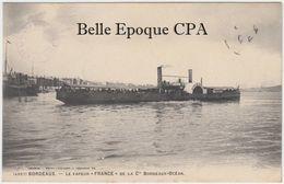 33 - BORDEAUX - Le Vapeur FRANCE De La Cie Bordeaux-Océan +++ Henry Guillier, #4957 +++ Vers Gand, BELGIQUE +++ RARE - Bordeaux