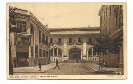 SIDI BEL ABBES - ( ORAN ) HOTEL DES POSTES  - NV FP - Algerien