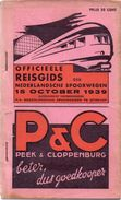 Dienstregeling Horaire Chemins De Fer - Reisgids Nederlandse Spoorwegen 1939 - Europe