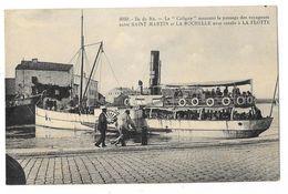 """Cpa: 17 ILE DE RE - Le """"Coligny"""" Assurant Le Passage Des Voyageurs Entre Saint Martin Et La Rochelle, Escale à La Flotte - Ile De Ré"""
