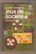 Martine Clidière - Le Guide Marabout Des Jeux De Société- Marabout Service MS 80, 1981 - Jardinage