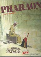 """PHARAON  """" DES OMBRES SUR LE SABLE  -  HULET / DUCHATEAU - E.O.  1985  NOVEDI - Pharaon"""