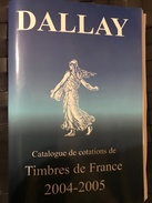 FRANCE CATALOGUE DE TIMBRES 2005 DALLAY - France