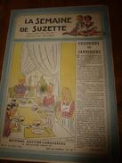 1946 LSDS  (La Semaine De Suzette) : Le Célèbre Mr CHAMPAGNE Qui Sait Tout; La Vengeance Des Arbres ; Etc - La Semaine De Suzette