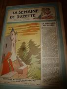 1946 LSDS  (La Semaine De Suzette) : La Vengeance Des Arbres ; Des Enfants Gâtés Chez Les Animaux; Etc - La Semaine De Suzette