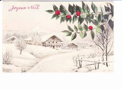JOYEUX NOËL, Chalets Enneigés, Branche De Houx, Ed. A.S.V. 1910 Environ - Noël