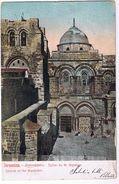 Jerusalem - Chiesa Del Santo Sepolcro -Viaggiata Inizio Secolo - Annullo Ufficio Postale Austriaco - Oriente Austriaco