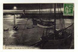 Cpa N° 6 ERQUY Un Coin Du Port Au Clair De Lune - Erquy