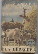 Régime De Vichy, Almanach De La Dépêche, 1942, Retour à La Terre, Menus, Charcot - Culture