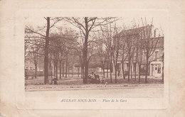 AULNAY SOUS BOIS Place De La Gare - Aulnay Sous Bois