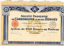 Action Ancienne - Sté Française Du Carbonalpha & De Ses Dérivés - Titre De 1931 - - Industrie
