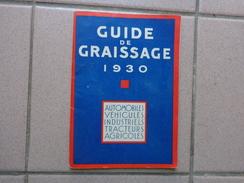 Guide De Graissage 1930-automobiles Tracteurs Ets Quervel A Aubrevilliers 52 Pages - Bricolage / Tecnica