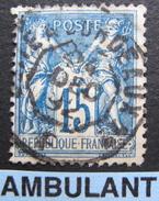 LOT GD/V95 - SAGE Type II N°101 - CACHET AMBULANT : CETTE à BORDEAUX 1° (F) 24 DEC 1892 - 1876-1898 Sage (Type II)