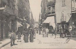 Clermont-ferrand. La Rue Neuve - Clermont Ferrand