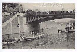 CPA Paris 4 Événement La Fête Des Vikings à Paris Passage Du Drakkar Sous Le Pont Notre-Dame - Distrito: 04