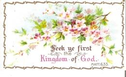 Seek Ye First The Kingdom Of God.  Matt. 6.33. - Devotion Images