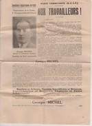 Profession De Foi Du Candidat Georges Michel Du Parti Communiste Aux Législatives De 1932 Sur Valence Drôme + Bulletin - Historical Documents