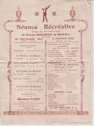 Programme Séance Récréative Du Groupe Saint Michel De Saint Uze De Décembre 1931 Et Janvier 1932 - Programs