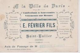 A La Ville De Paris E.février Fils Saint Vallier Drôme Avis De Passage De Buisson Victorien Tailleur - Visiting Cards
