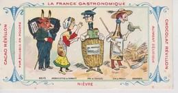 Chromo Chocolat Révillon La France Gastronomique Nièvre Pougues  Pouilly Clamecy - Aiguebelle