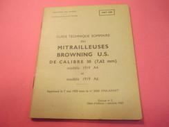 Fascicule/Guide Technique Sommaire Des Mitrailleuses  BROWNING US Calibre 30/Ministère Des Armées /MAT1049/1963   VPN118 - Libri, Riviste & Cataloghi