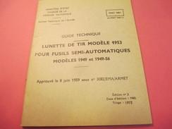 Fascicule/Guide Techn/Lunette De Tir Modèle 1953 Pour Fusil Semi-automatique/Ministère D'Etat /MAT1853/1972   VPN119 - Livres, Revues & Catalogues