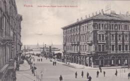 Fiume - Hotel Europa - Piazza Dante E Molo Adamich (4750) - Croatie