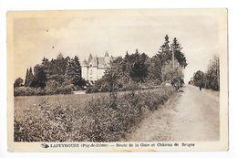 LAPEYROUSE  (cpsm 63)  Route De La Gare Et Château De Bruges -      - L 1 - France