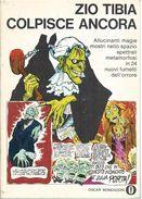 VAR003 - ZIO TIBIA COLPISCE ANCORA - OSCAR MONDADORI 305 - NOVEMBRE 1970 - Libri, Riviste, Fumetti