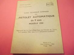 Fascicule/Guide Technique Sommaire/PISTOLET Automatique De 9 Mm Modèle 1950/Ministère Des Armées/MAT1066/1963   VPN116 - Books, Magazines  & Catalogs