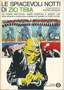 VAR004 - LE SPIACEVOLI NOTTI DI ZIO TIBIA - OSCAR MONDADORI 221 - SETTEMBRE 1969 - Libri, Riviste, Fumetti