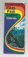Dépliant Touristique , Etats Unis , Colorado , Pikes ,Peak , 24 Pages , 3 Scans, Frais Fr : .1.95 E - Reiseprospekte