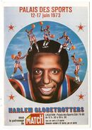 CPM   BASKET BALL    PUB         HARLEM GLOBETROTTERS     PALAIS DES SPORTS  1973 - Basketbal