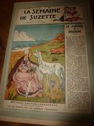 1947 LSDS (La Semaine De Suzette) :La Drogue De Vérité Du Dr Kluver De Chicago; La Fortune De RIVANONE ; Etc - La Semaine De Suzette